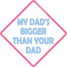 My Dad is Bigger
